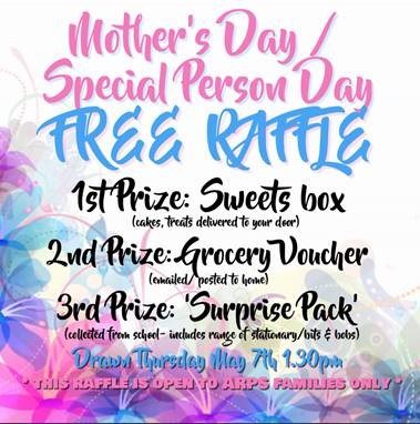 MOTHER'S DAY / SPECIAL PERSON FREE RAFFLE